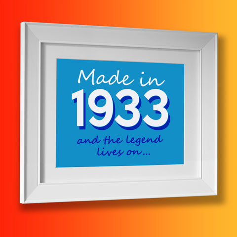 Made In 1933 and The Legend Lives On Framed Print Azure