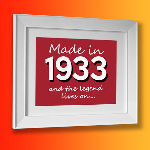 Made In 1933 and The Legend Lives On Framed Print Brick Red
