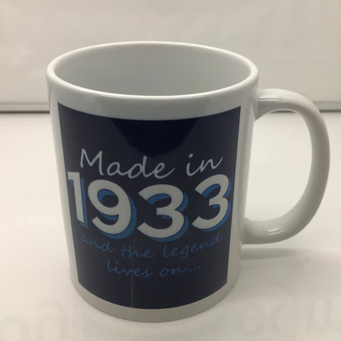 Made In 1933 and The Legend Lives On Mug
