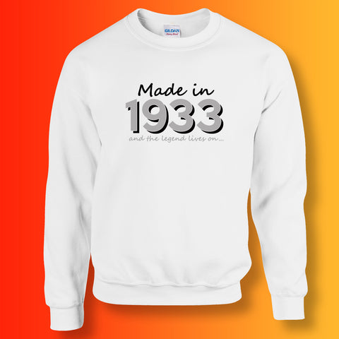 Made In 1933 and The Legend Lives On Sweater White