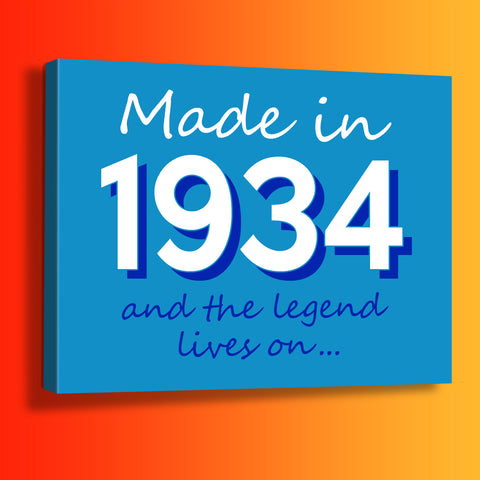 Made In 1934 and The Legend Lives On Canvas Print Azure