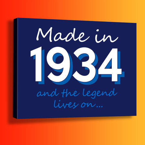 Made In 1934 and The Legend Lives On Canvas Print