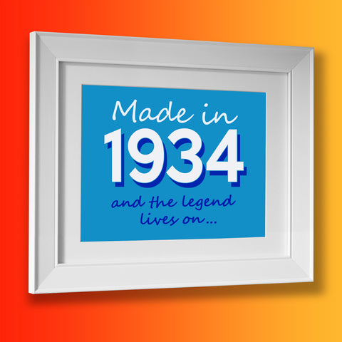 Made In 1934 and The Legend Lives On Framed Print Azure