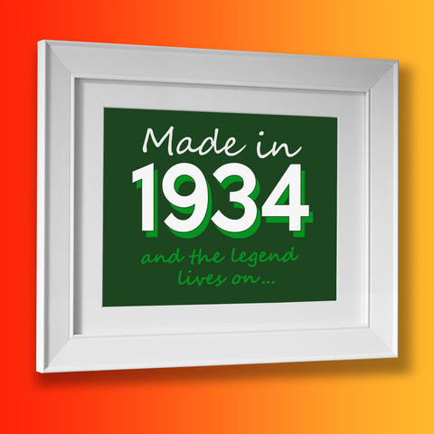 Made In 1934 and The Legend Lives On Framed Print Bottle Green