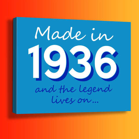 Made In 1936 and The Legend Lives On Canvas Print Azure