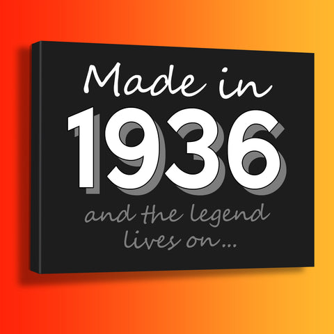Made In 1936 and The Legend Lives On Canvas Print Black