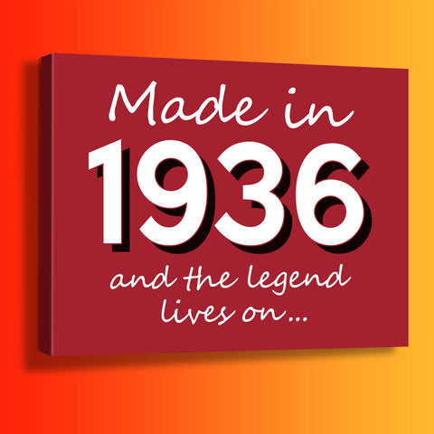 Made In 1936 and The Legend Lives On Canvas Print Brick Red
