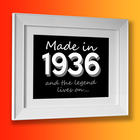 Made In 1936 and The Legend Lives On Framed Print Black