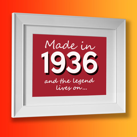 Made In 1936 and The Legend Lives On Framed Print Brick Red