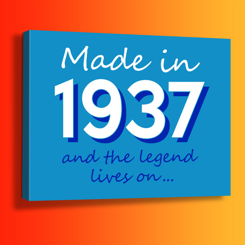 Made In 1937 and The Legend Lives On Canvas Print Azure