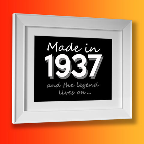 Made In 1937 and The Legend Lives On Framed Print Black