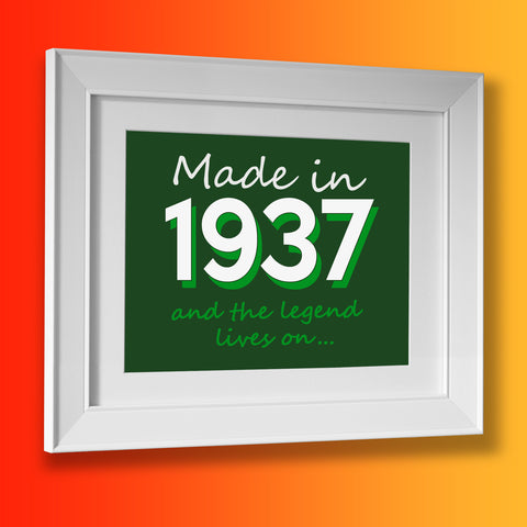 Made In 1937 and The Legend Lives On Framed Print Bottle Green