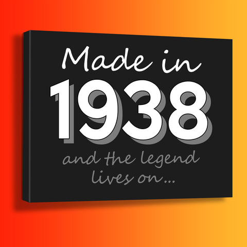 Made In 1938 and The Legend Lives On Canvas Print Black