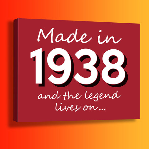 Made In 1938 and The Legend Lives On Canvas Print Brick Red