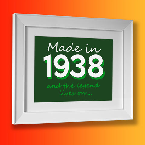Made In 1938 and The Legend Lives On Framed Print Bottle Green
