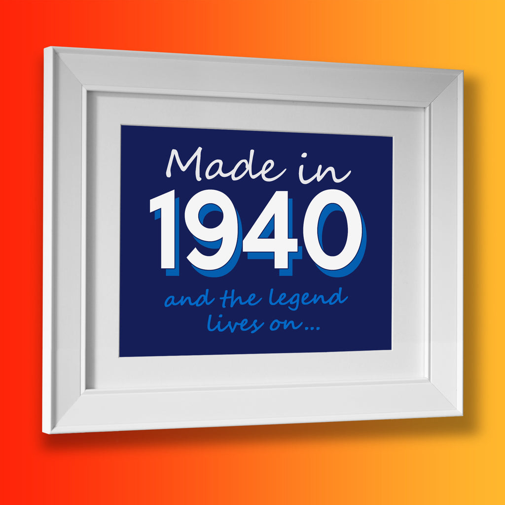 Made In 1940 and The Legend Lives On Framed Print Navy