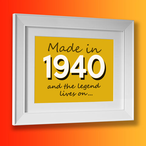 Made In 1940 and The Legend Lives On Framed Print Sunflower