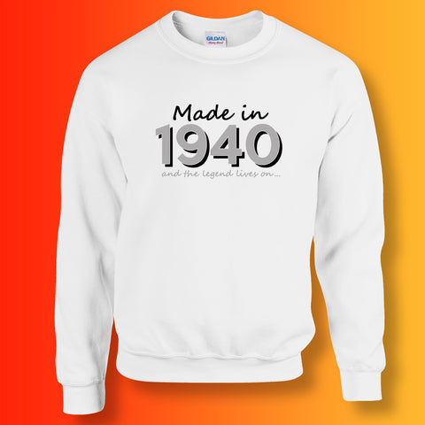 Made In 1940 and The Legend Lives On Sweater White