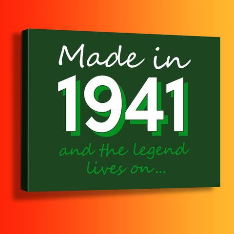 Made In 1941 and The Legend Lives On Canvas Print Bottle Green