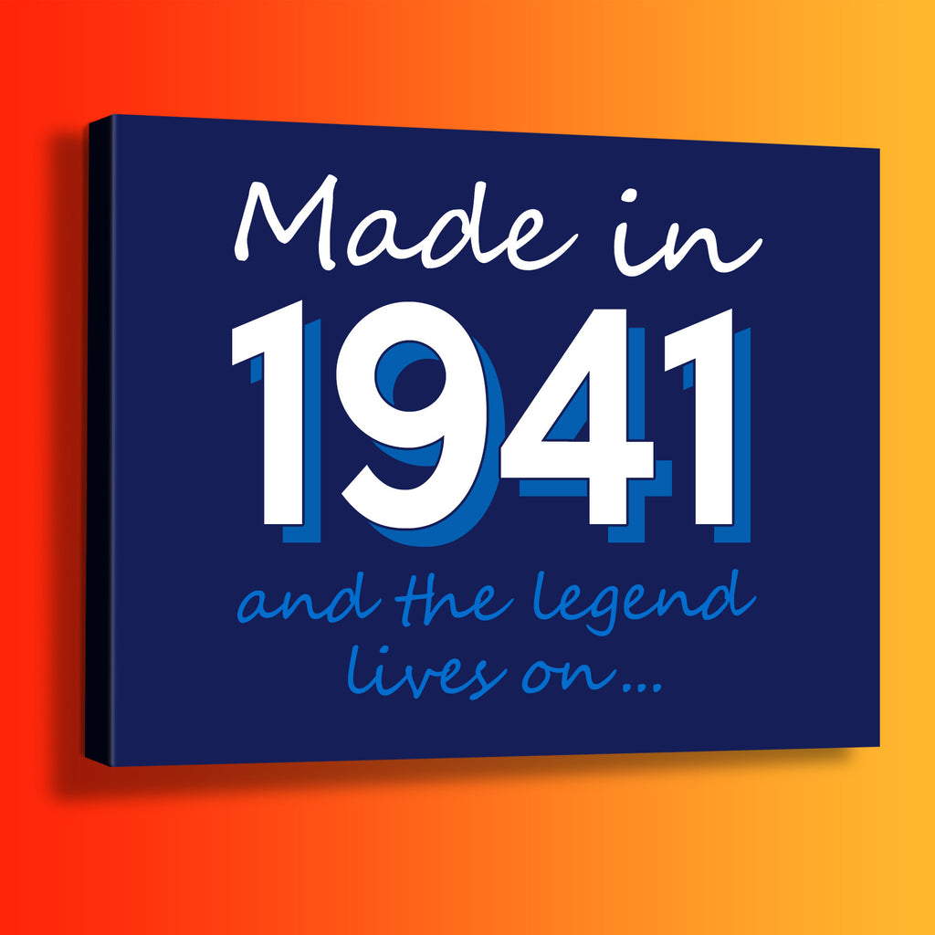 Made In 1941 and The Legend Lives On Canvas Print Navy