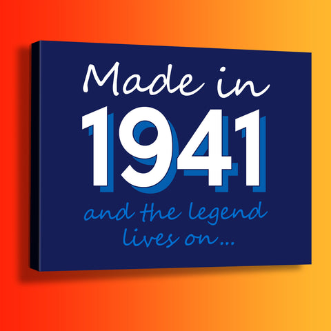 Made In 1941 and The Legend Lives On Canvas Print
