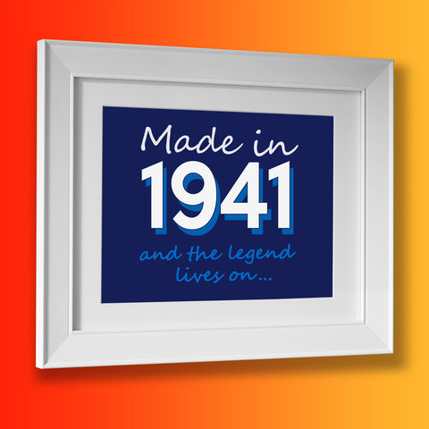 Made In 1941 and The Legend Lives On Framed Print