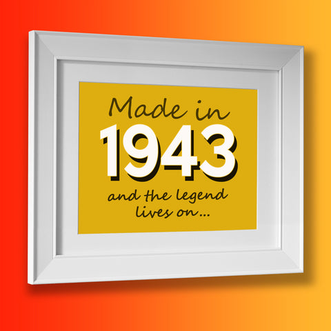 Made In 1943 and The Legend Lives On Framed Print Sunflower