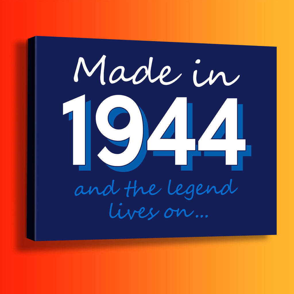 Made In 1944 and The Legend Lives On Canvas Print Navy