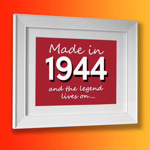 Made In 1944 and The Legend Lives On Framed Print Bottle Green