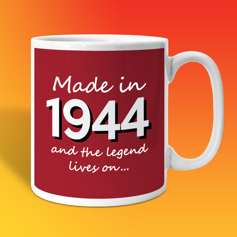 Made In 1944 and The Legend Lives On Brick Red