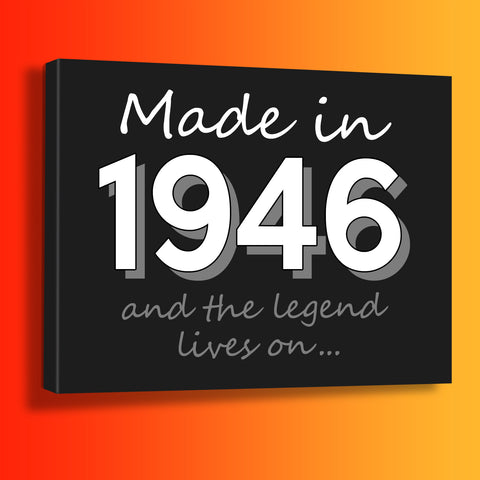 Made In 1946 and The Legend Lives On Canvas Print Azure