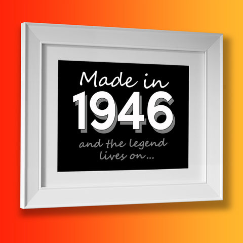 Made In 1946 and The Legend Lives On Framed Print Brick Red