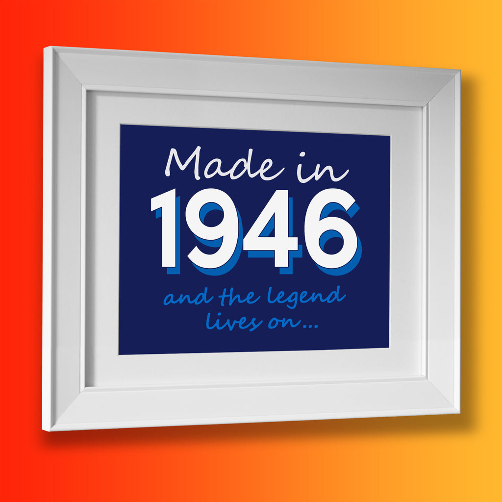 Made In 1946 and The Legend Lives On Framed Print Navy