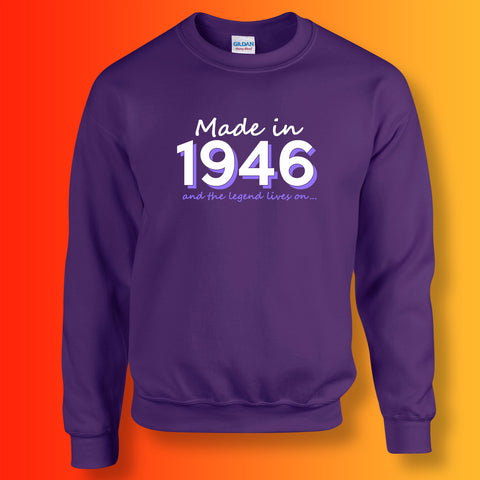 Made In 1946 and The Legend Lives On Sweater Purple