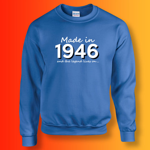 Made In 1946 and The Legend Lives On Sweater Royal Blue