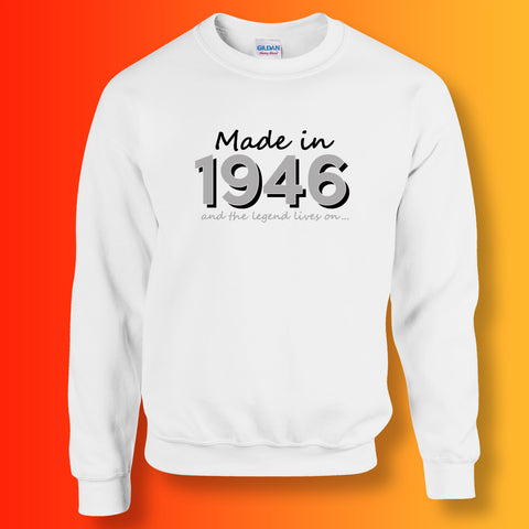 Made In 1946 and The Legend Lives On Sweater White