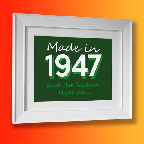Made In 1947 and The Legend Lives On Framed Print Black