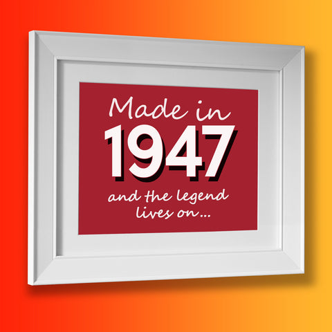 Made In 1947 and The Legend Lives On Framed Print Bottle Green