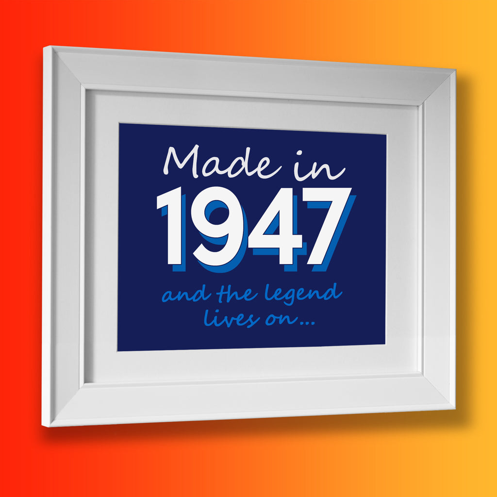 Made In 1947 and The Legend Lives On Framed Print Navy