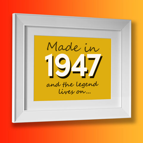 Made In 1947 and The Legend Lives On Framed Print Sunflower