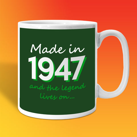 Made In 1947 and The Legend Lives On Bottle Green