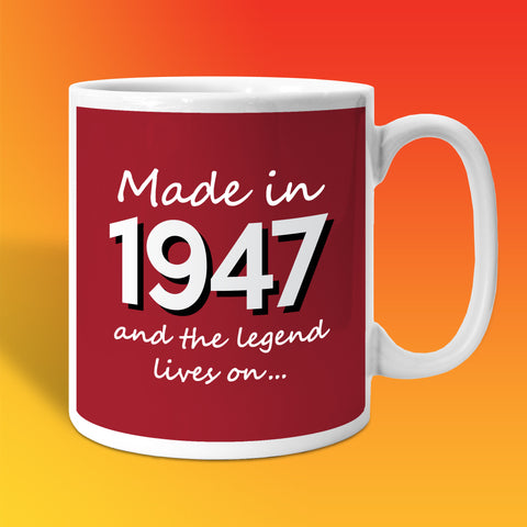 Made In 1947 and The Legend Lives On Brick Red