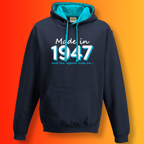 Made In 1947 and The Legend Lives On Unisex Contrast Hoodie