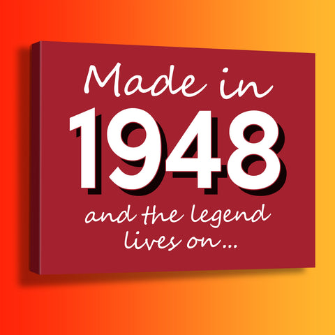 Made In 1948 and The Legend Lives On Canvas Print Brick Red