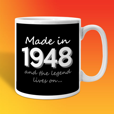 Made In 1948 and The Legend Lives On Black