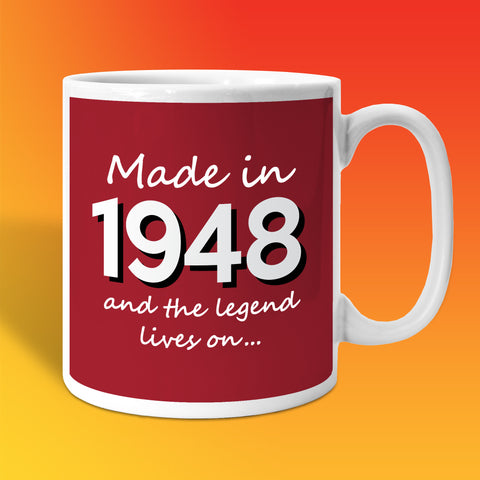 Made In 1948 and The Legend Lives On Brick Red