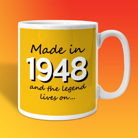 Made In 1948 and The Legend Lives On Sunflower