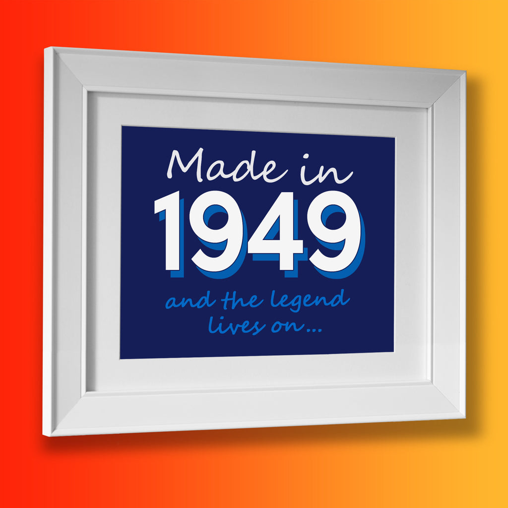 Made In 1949 and The Legend Lives On Framed Print Navy