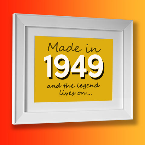 Made In 1949 and The Legend Lives On Framed Print Sunflower