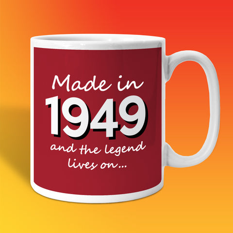 Made In 1949 and The Legend Lives On Brick Red